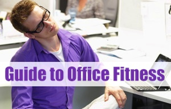 A Guide to Office Fitness