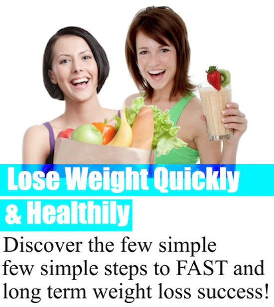 Lose Weight Quickly and Healthily