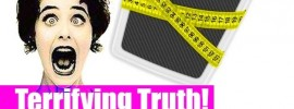 Terrifying Truth – How Your Bathroom Scales are Lying to You!